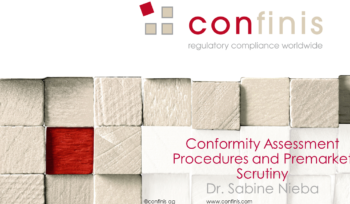 Conformity Assessment Procedures and Premarket Scrutiny